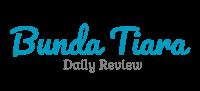 Daily Review Bunda Tiara